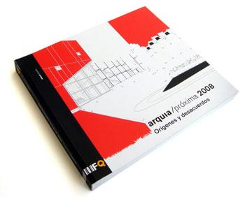 Catálogo Arquia / Próxima Orígenes y desacuerdos 2008