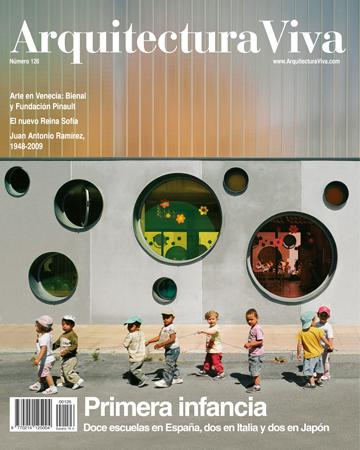 Arquitectura Viva 126 PRIMERA INFANCIA Doce escuelas en España, dos en Italia y dos en Japón