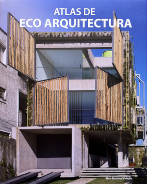 Garrucha Sports Center selected on ATLAS OF ECO ARCHITECTURE '2010 / BOOK