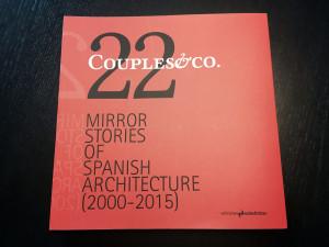 Catálogo de la EXPOSICIÓN: COUPLES & CO. 22 MIRROR STORIES OF SPANISH ARCHITECTURE. ISBN 978-84-944-300-1-5